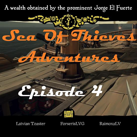 Sea Of Thieves: Episode 4